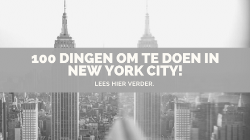 100 dingen om te doen in New York City